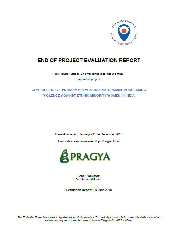 Final Evaluation: Comprehensive Primary Prevention Programme addressing Violence against Ethnic Minority Women in India