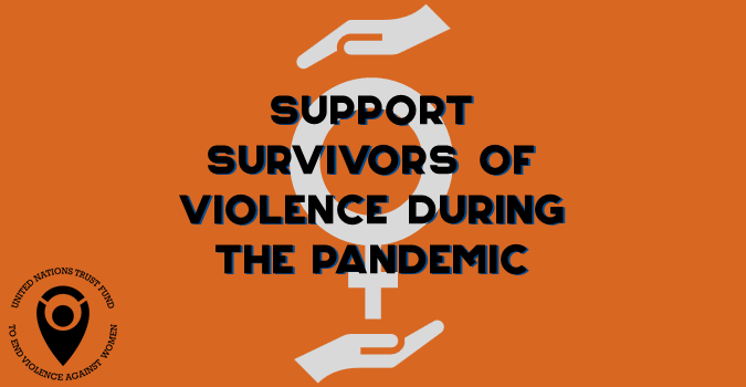 Support Survivors of Violence during the Pandemic