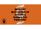 Words from women's organizations: Supporting survivors of violence during the pandemic