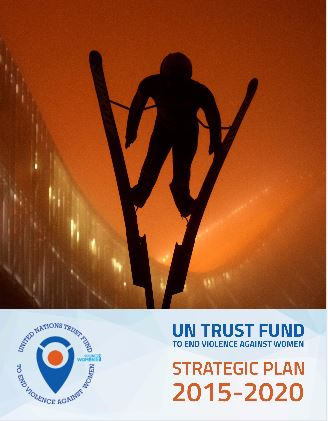 UN Trust Fund Strategic Plan 2015-2020