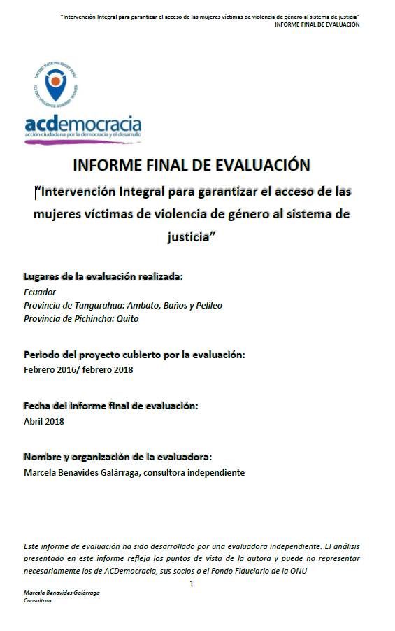 """Final Evaluation: """"Comprehensive Intervention to Guarantee Access to Justice for Women Victims of Gender-Based Violence"""" (Ecuador)"""