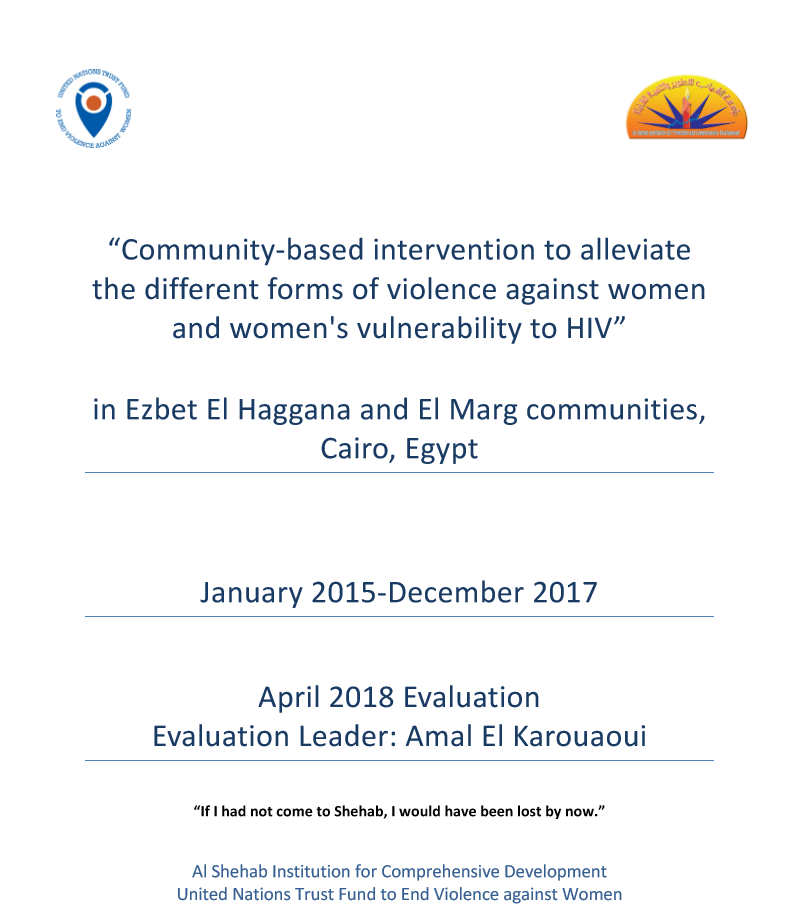 """Final Evaluation: """"Community-based Intervention to Alleviate the Different Forms of Violence against Women and Women's Vulnerability to HIV"""" (Egypt)"""