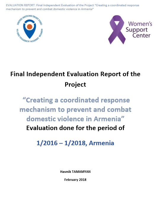 "Final Evaluation: ""Creating a Coordinated Response Mechanism to Prevent and Combat Domestic Violence in Armenia"""