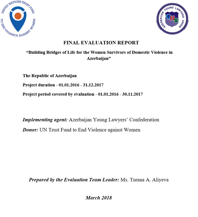 "Final Evaluation: ""Building Bridges of Life for the Women Survivors of Domestic Violence in Azerbaijan"""