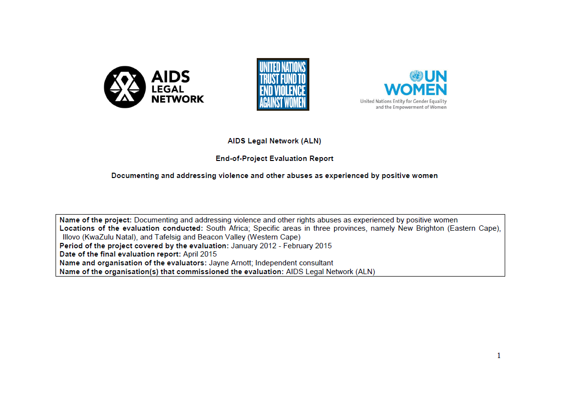 """Final Evaluation: """"Documenting and Addressing Violence and Other Abuses as Experienced by Positive Women"""" (in South Africa)"""