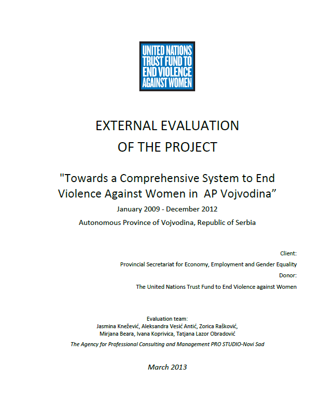 """Final Evaluation: """"Towards a Comprehensive System to End Violence against Women in the Autonomous Province of Vojvodina"""""""