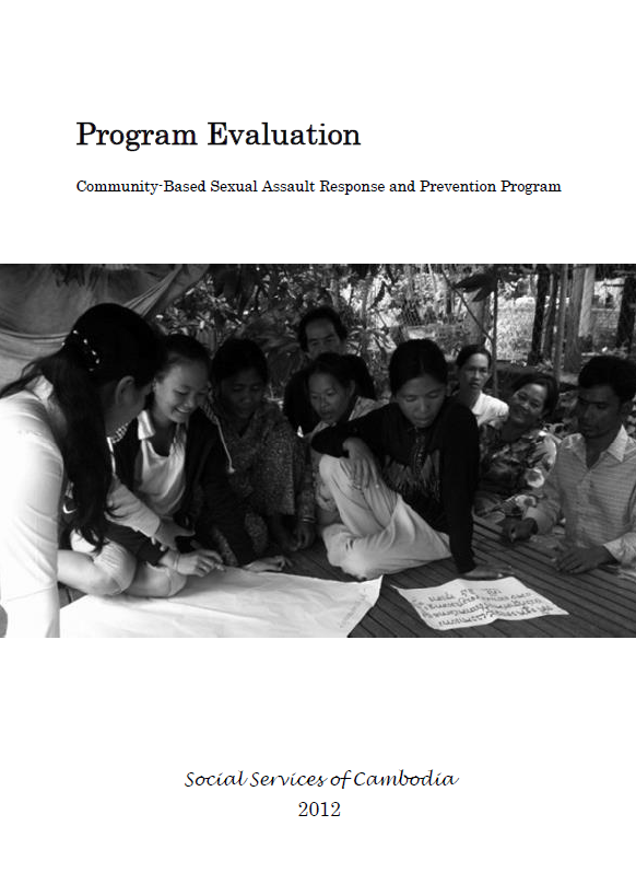 """Final Evaluation: """"Community-Based Sexual Assault and Prevention Programme"""" (Cambodia)"""