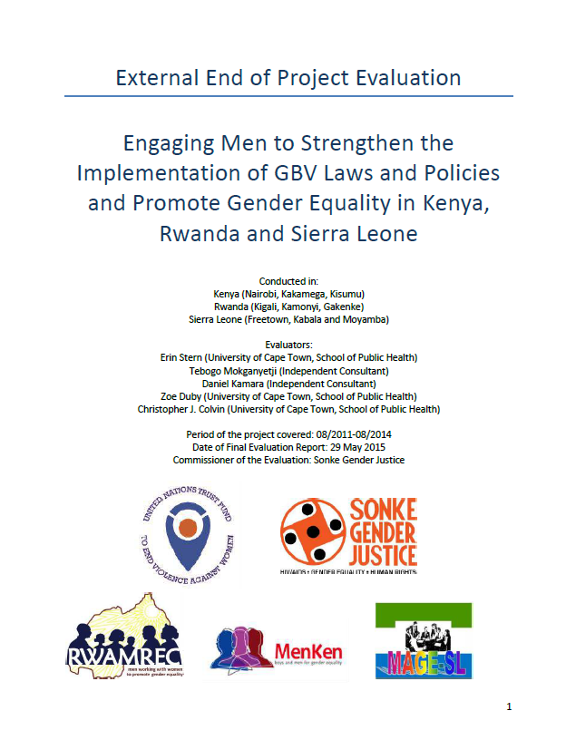 "Final Evaluation: ""Engaging Men to Strengthen the Implementation of Gender-Based Violence Laws and Policies and Promote Gender Equality in Kenya, Rwanda and Sierra Leone"""
