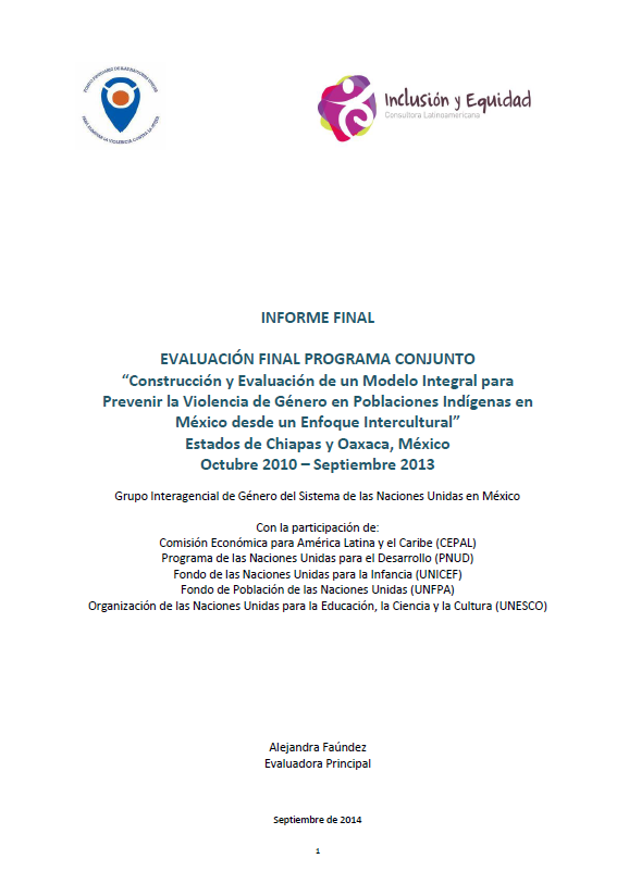 "Final Evaluation: ""An Holistic Model to Prevent Gender-Based Violence in Indigenous Populations with an Intercultural Approach"" (Mexico)"