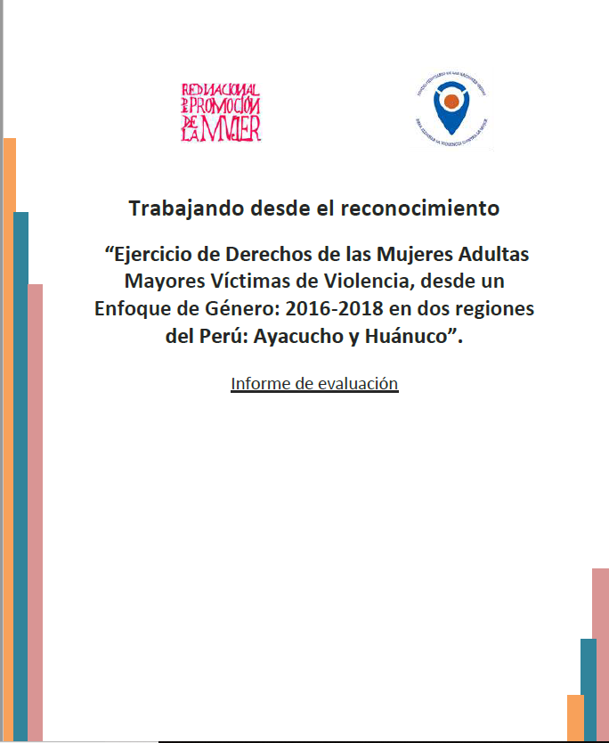 Final Evaluation: Older Women who have Experienced Violence Exercising their Rights (Peru)