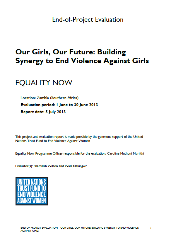 """Final Evaluation: Our Girls, Our Future: Building Synergy to End Violence Against Girls"""" (Zambia)"""