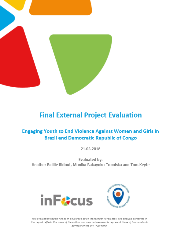 """Final Evaluation: """"Engaging Youth to End Violence against Women and Girls in Brazil and Democratic Republic of Congo"""""""