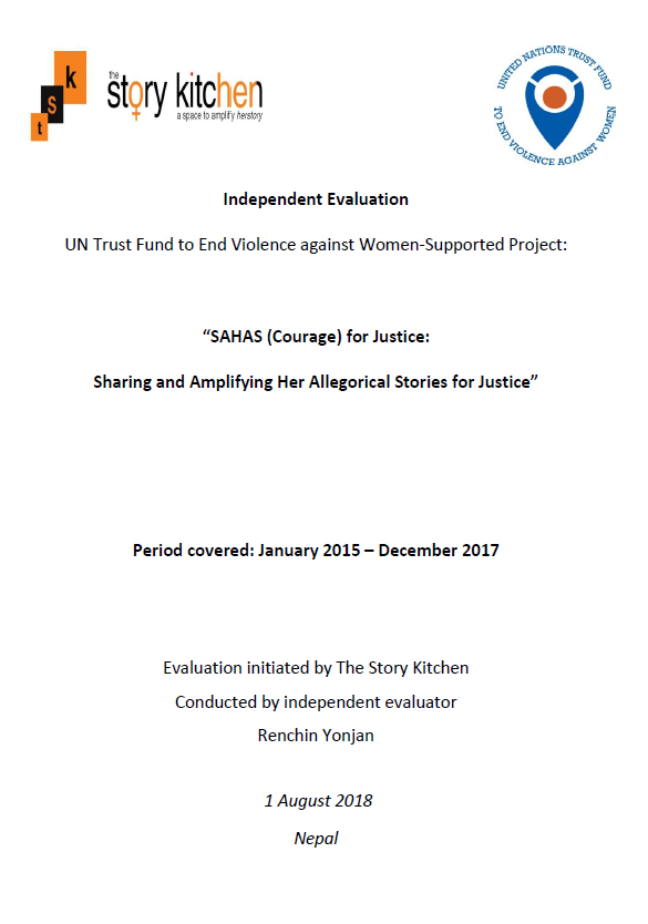 """Final Evaluation: """"SAAHAS (Courage) for Justice: Sharing and Amplifying Her Allegorical Stories for Justice"""" (Nepal)"""