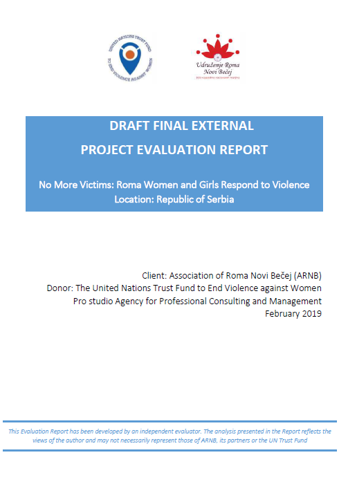 Final Evaluation: No More Victims - Roma Women and Girls Respond to Violence (Serbia)