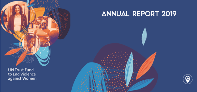 Cover of the UN Trust Fund to End Violence against Women Annual Report 2019 featuring three grantees