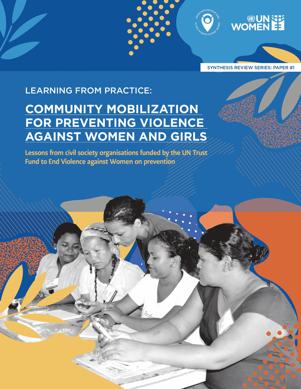 Community mobilization to prevent violence against women and girls