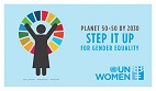 Planet 50-50 Step It  Up for Gender Equality
