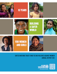 UN Trust Fund to End Violence against Women Annual Donor Report 2011