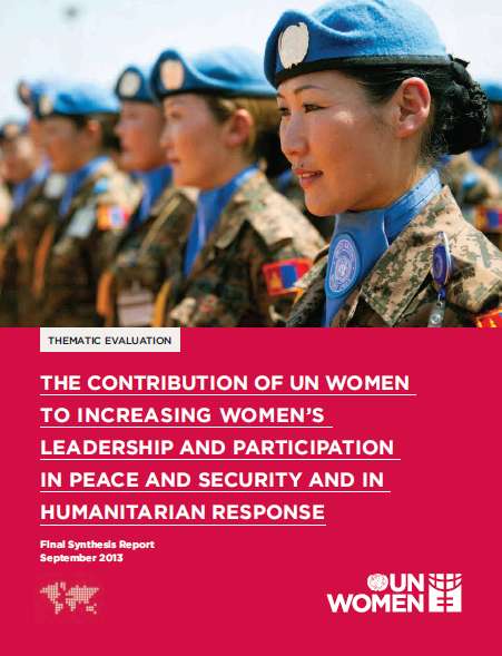Evaluation on the contribution of UN Women to increasing women's leadership and participation to peace and security and humanitarian response