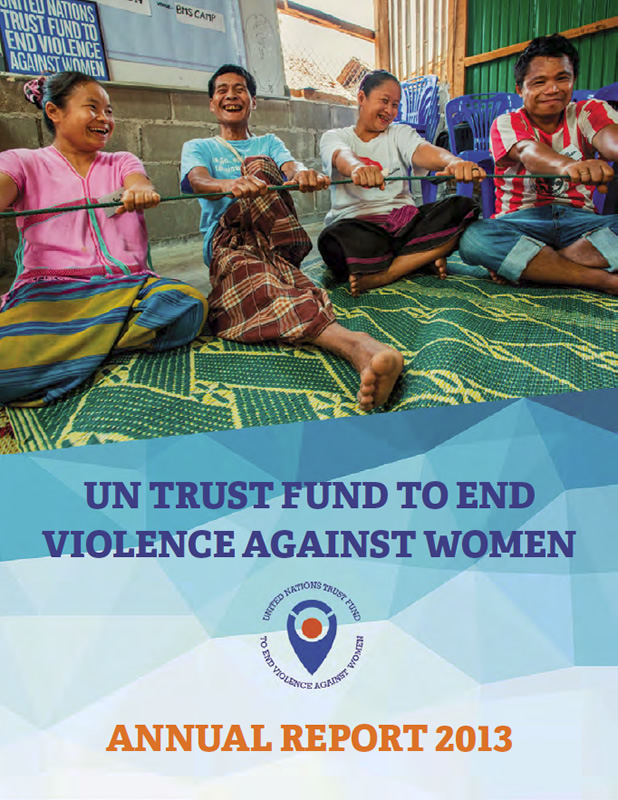 UN Trust Fund Annual Report 2013