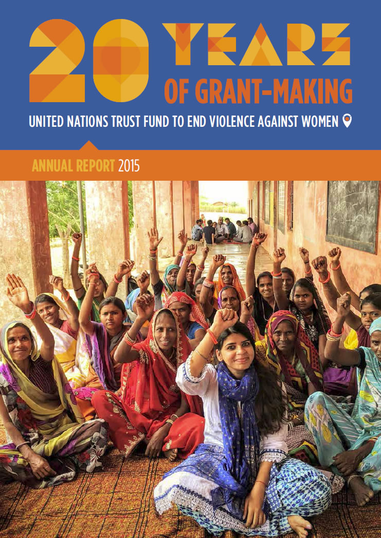 UN Trust Fund to End Violence against Women annual report 2015