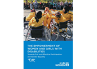 The empowerment of women and girls with disabilities: Towards full and effective participation and gender equality