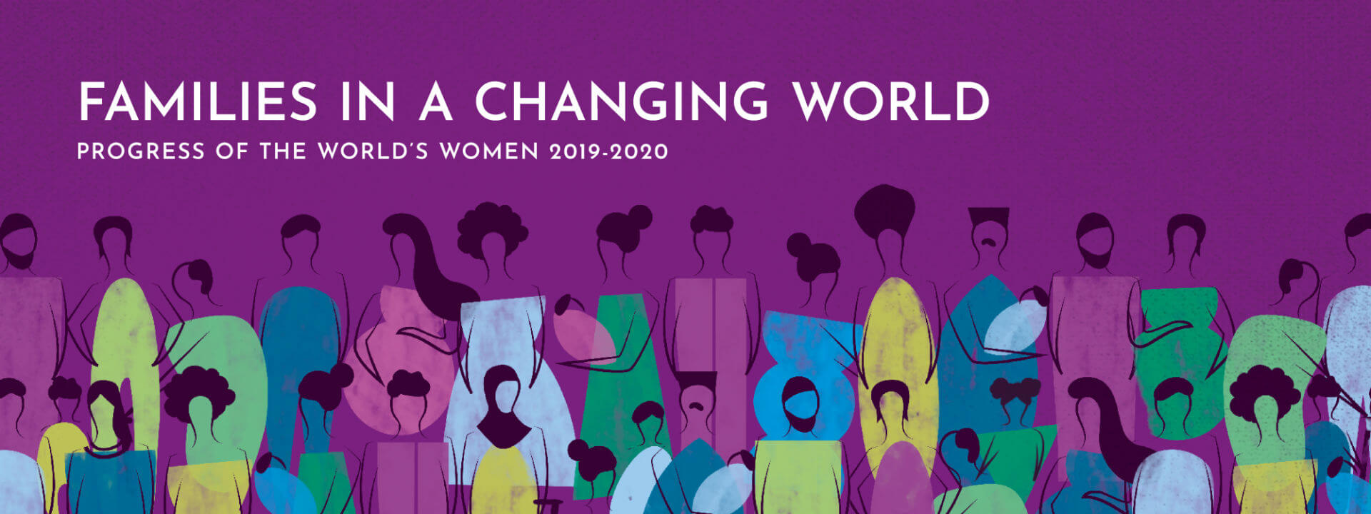 Progress of the World's Women 2019–2020: Families in a changing world