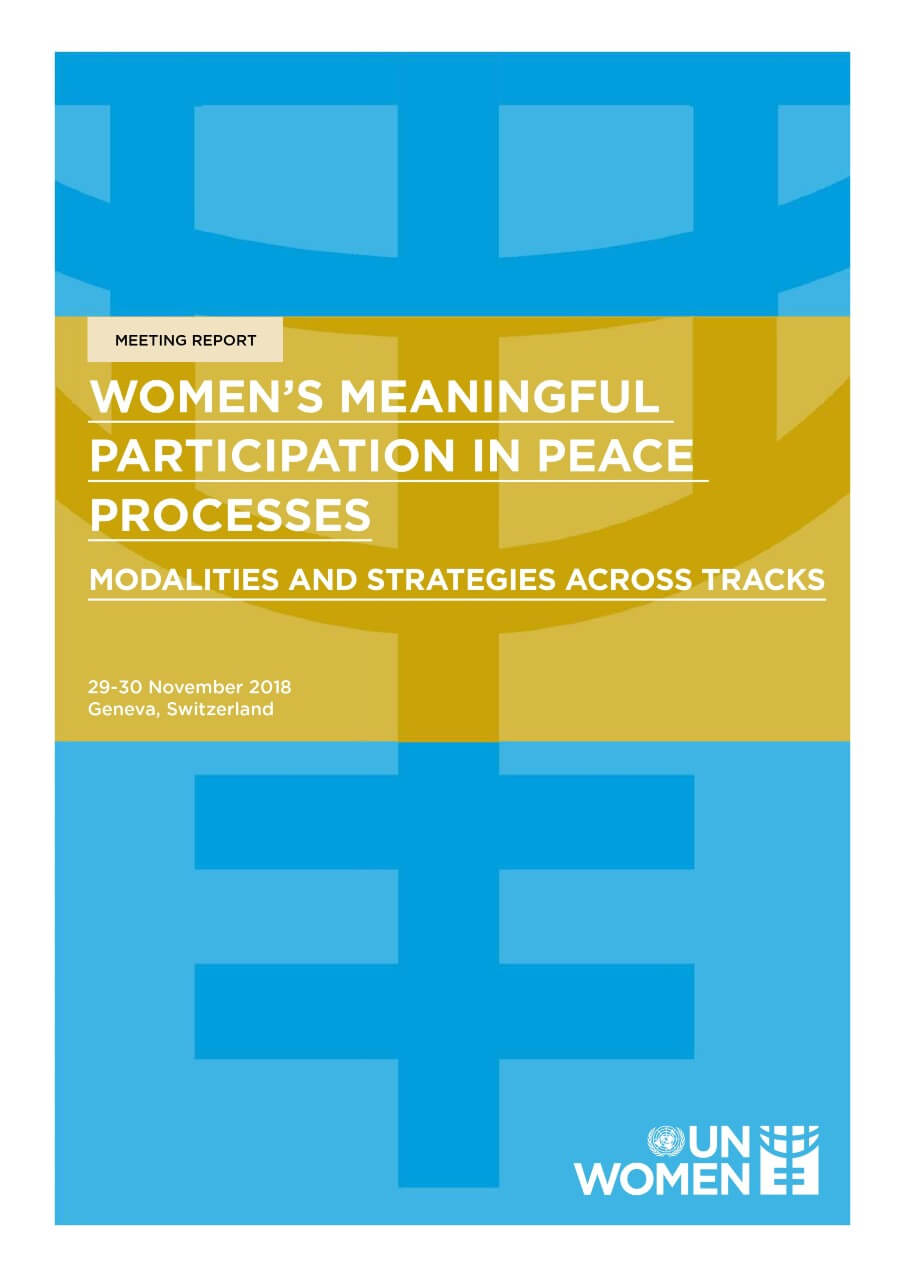 Women's meaningful participation in peace processes: Modalities and strategies across tracks