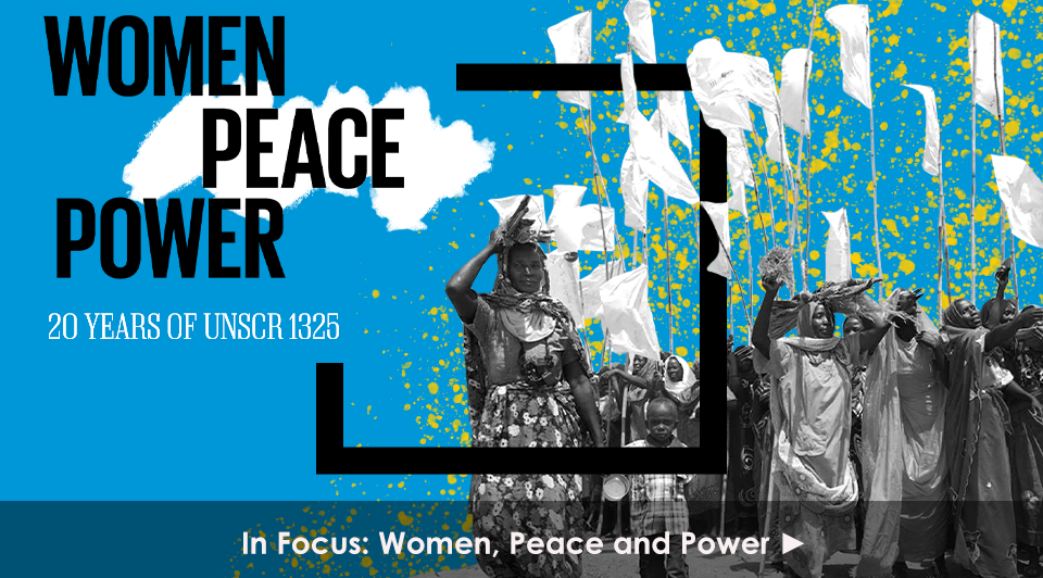 In Focus: Women, Peace and Power