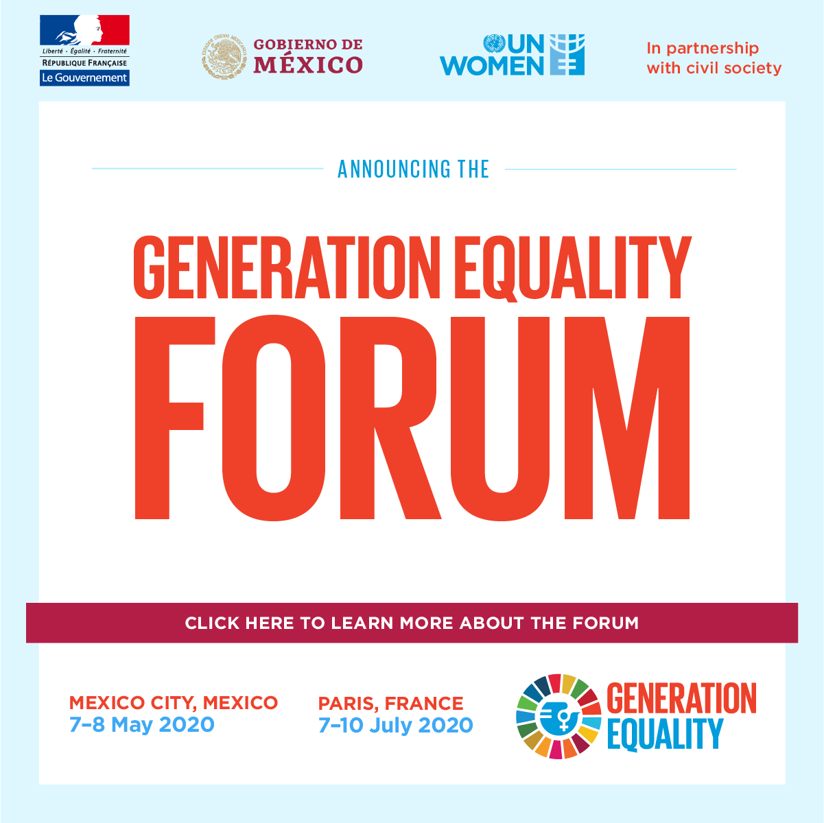 Save the date: Generation Equality Forum, Mexico City 7-8 May 2020; France 7-10 July 2020. Click for more information
