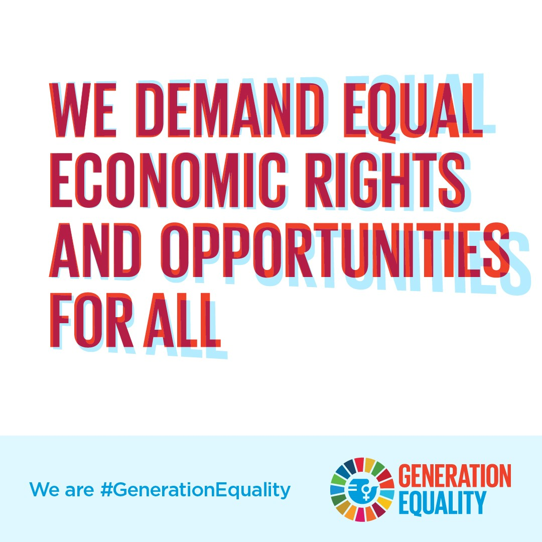We demand equal economic rights and opportunities for all