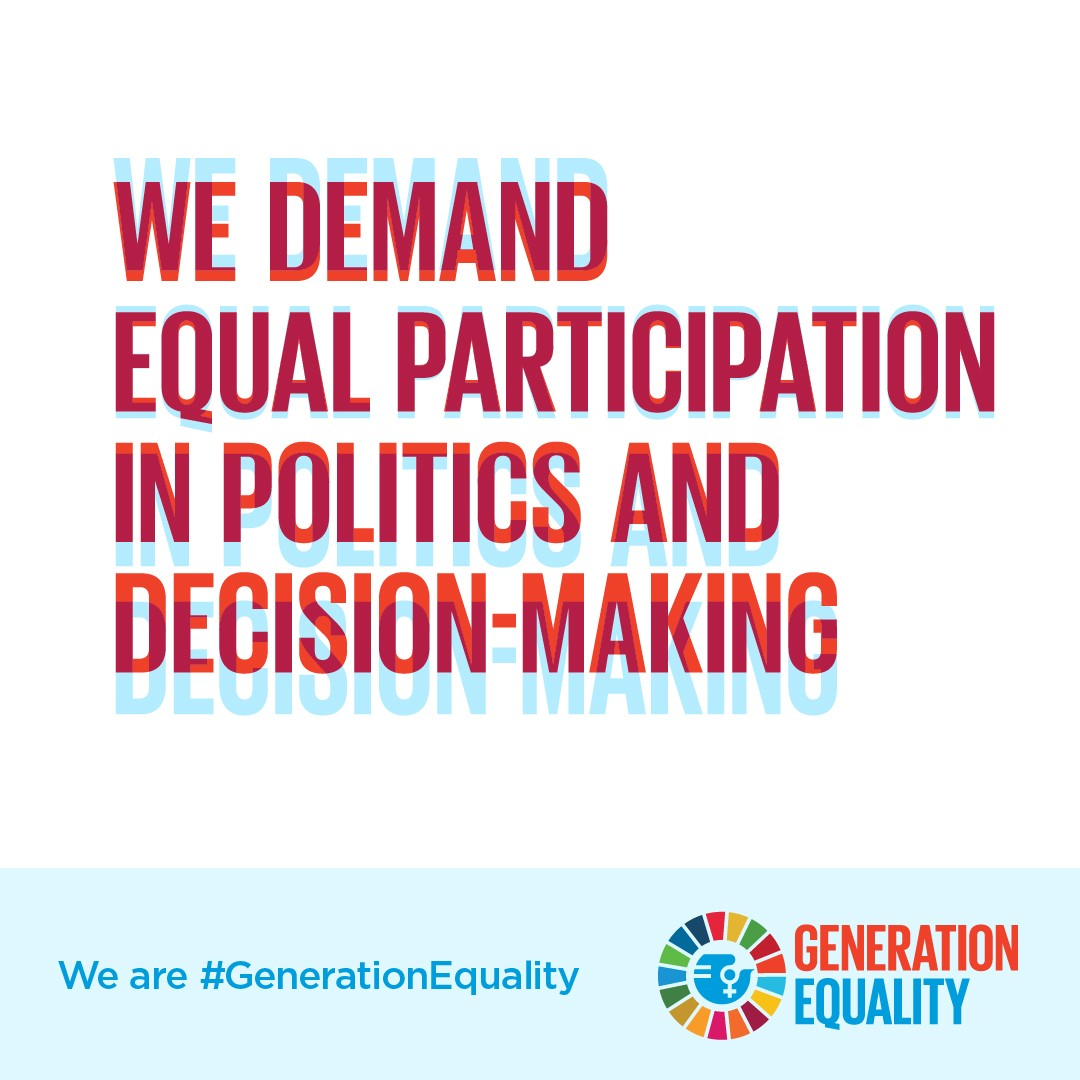 We demand equal participation in politics and decision-making