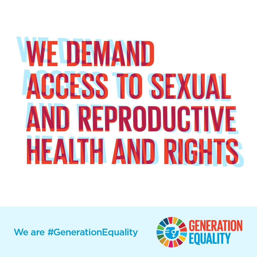 We demand access to sexual and reproductive health and rights