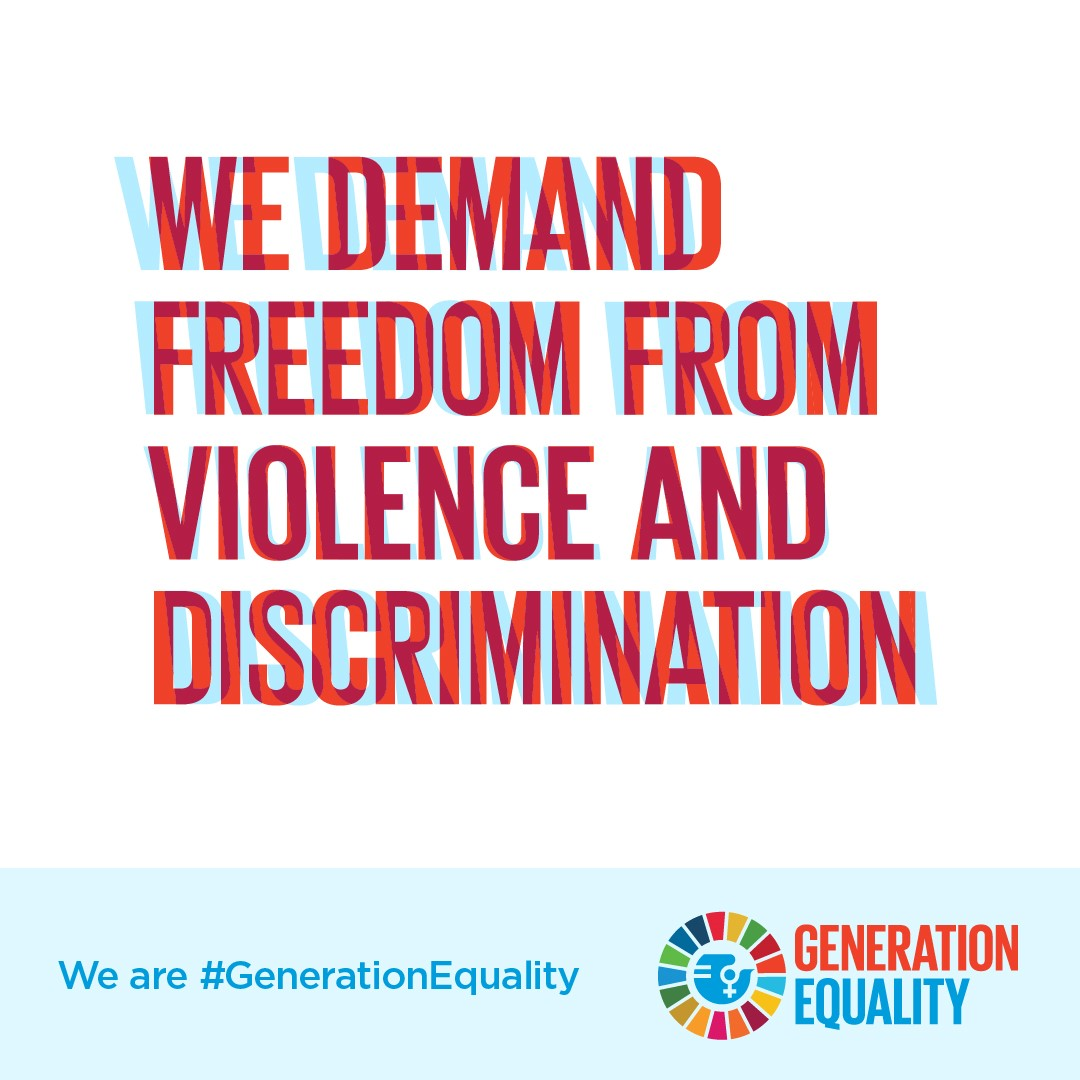 We demand freedom from violence and discrimination