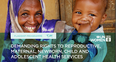 Demanding rights to reproductive, maternal, newborn, child and adolescent health services