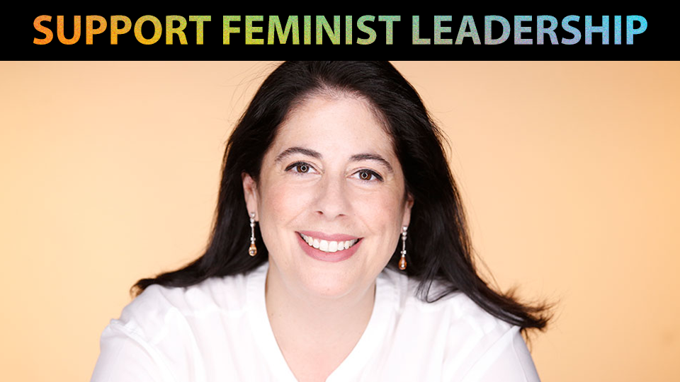 Support feminist leadership