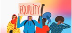 "Illustration showing activists holding up a sign that says ""Equality!"""