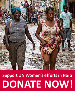 Support UN Women's efforts in Haiti – DONATE NOW!