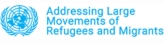 Addressing Large Movements of Refugees and Migrants