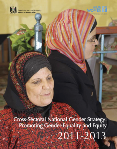 Cross Sectoral National Gender Strategy, oPt, 2011-2013
