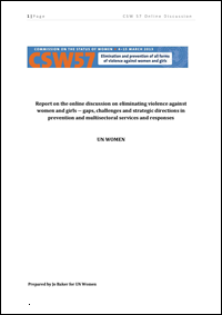 Report on the online discussion on eliminating violence against women and girls: gaps, challenges and strategic directions in prevention and multisectoral services and responses