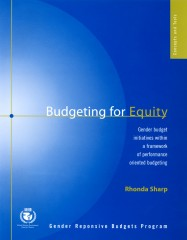 Budgeting for Equity: Gender Budget Initiatives Within a Framework of Performance Oriented Budgeting