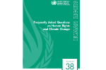 Frequently Asked Questions on Human Rights and Climate Change: Fact Sheet No. 38