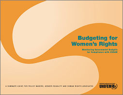 Budgeting for Women's Rights Monitoring Government Budgets for Compliance with CEDAW: a summary...