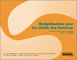 Budgeting for Women's Rights Monitoring Government Budgets for Compliance with CEDAW: summary..(Fr )