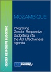 Integrating gender responsive budgeting into the aid effectiveness agenda-Mozambique Report