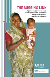 The missing link: Applied budget work as a tool to hold governments accountable for maternal...