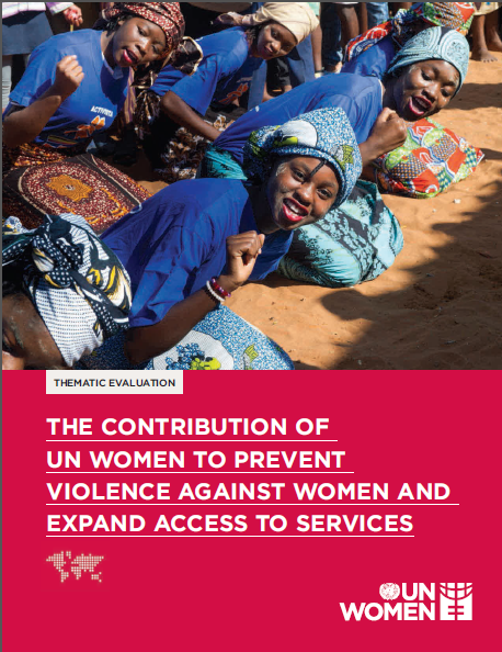 Evaluation on the contribution of UN Women to ending violence against women and expand access to services