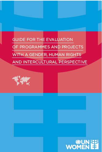 Guide for the evaluation of programmes and projects with a gender, human rights and intercultural perspective