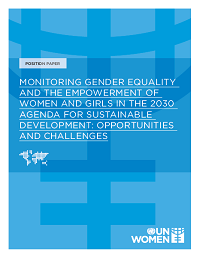 Monitoring Gender Equality and the Empowerment of Women and Girls in the 2030 Agenda for Sustainable Development: Opportunities and Challenges